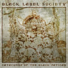 "BLACK LABEL SOCIETY: Song von  ""Catacombs Of The Black Vatican""  online"