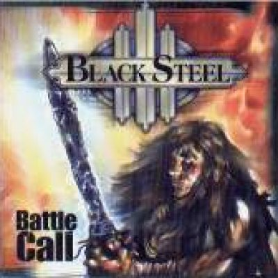 BLACK STEEL: Battle Call (Eigenproduktion)