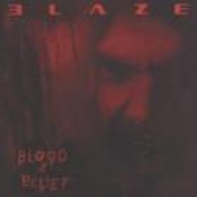 BLAZE: Blood And Belief