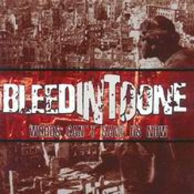 BLEED INTO ONE: Words Can´t Save Us Now