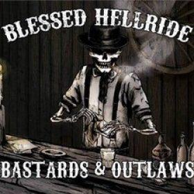 """BLESSED HELLRIDE: Lyric-Video und Details zu """"Bastards & Outlaws"""""""