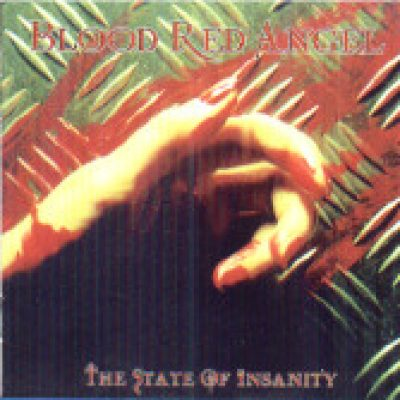 BLOOD RED ANGEL: The State Of Insanity