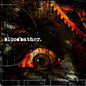 BLOODBATHER: Silence [EP]