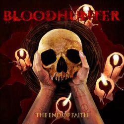 BLOODHUNTER: The End of Faith