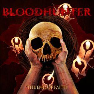 BLOODHUNTER: The End of Faith
