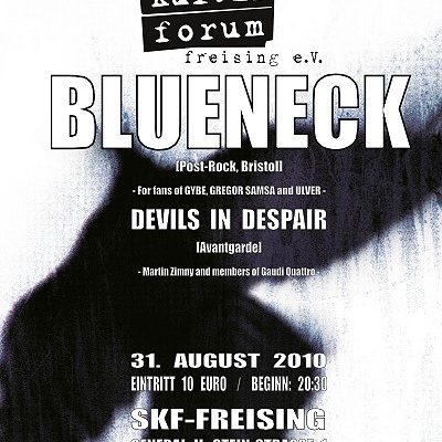 BLUENECK, DEVILS IN DESPAIR: SKF, Freising, 31.08.2010