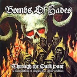 BOMBS OF HADES: veröffentlichen Compilation `Through The Dark Past` im Januar