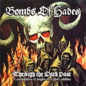 BOMBS OF HADES: veröffentlichen Compilation `Through The Dark Past` im Januar