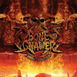 """BONE GNAWER: Track und Details zu """"Cannibal Crematortium"""""""