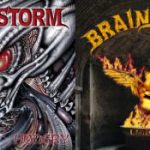 BRAINSTORM: Unholy / Hungry [Re-Releases]