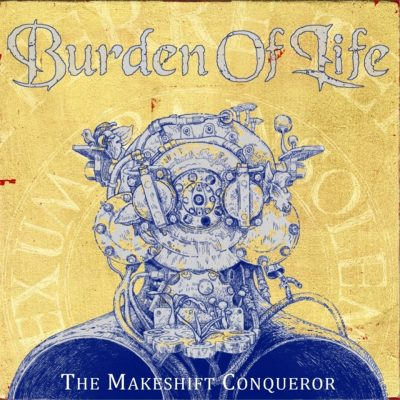 "BURDEN OF LIFE: neues Video ""Goddess Of The River"" vom Album ""The Makeshift Conqueror"""