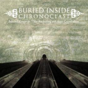 BURIED INSIDE: Chronoclast