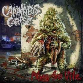 "CANNABIS CORPSE: Neues Death Metal Album ""Nug So Vile"""