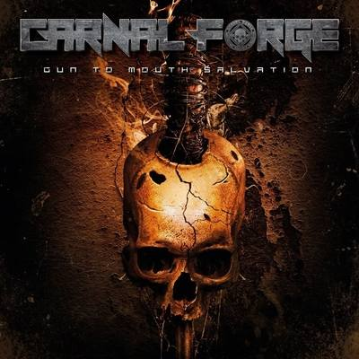 "CARNAL FORGE: Lyric-Video vom ""Gun to Mouth Salvation"" Album"