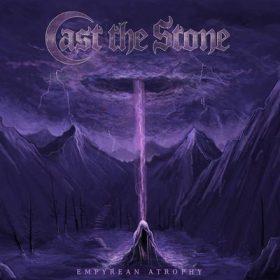 """CAST THE STONE: Video von der """"Empyrean Atrophy"""" EP"""