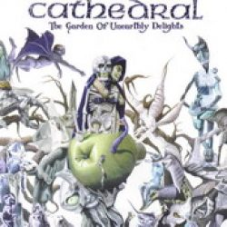 CATHEDRAL: The garden of unearthly delights