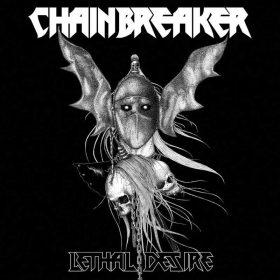 """CHAINBREAKER: Titeltrack vom Speed Metal-Album """"Lethal Desire"""""""