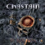 "CHASTAIN: Cover und Tracklist zu ""We Bleed Metal"""