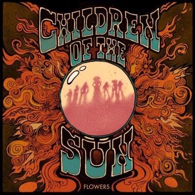 "CHILDREN OF THE SÜN: Neues Flower Power Album ""Flowers"""