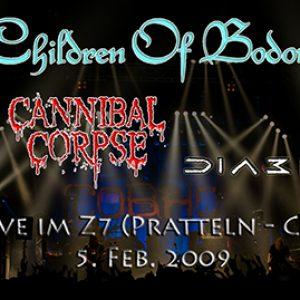 CHILDREN OF BODOM, CANNIBAL CORPSE, DIABLO: Z7, CH-Pratteln, 05.02.2009