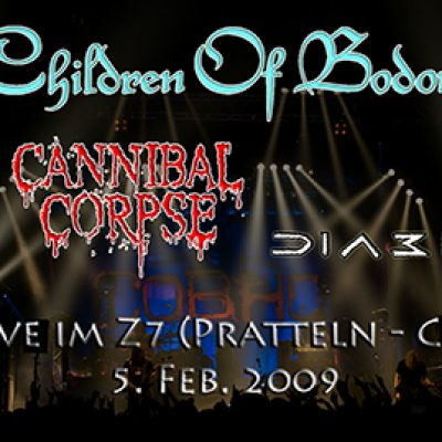 CHILDREN OF BODOM, CANNIBAL CORPSE, DIABLO: Z7, CH-Pratteln, 05.02.2009