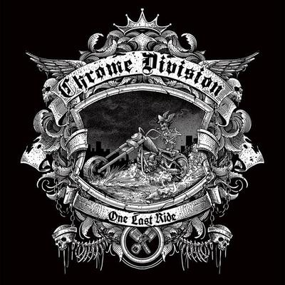 "CHROME DIVISION: Songs vom letzten Album ""One Last Ride"""