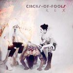 "CIRCUS OF FOOLS: weiterer Track vom ""REX"" Album"