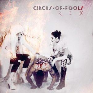 """CIRCUS OF FOOLS: Lyric-Video vom """"REX"""" Album"""
