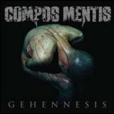 COMPOS MENTIS: Gehennesis
