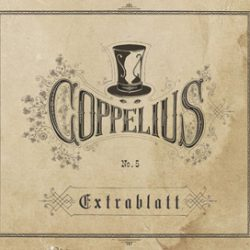 COPPELIUS: neues Album ´Extrablatt´