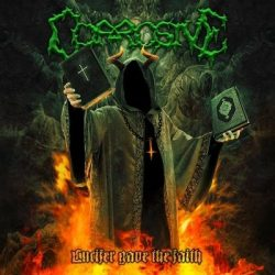 "CORROSIVE: Video vom ""Lucifer Gave the Faith""-Album"