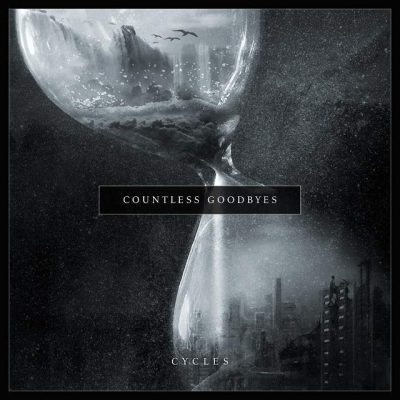 "COUNTLESS GOODBYES: Video-Clip vom Metalcore-Album ""Cycles"""