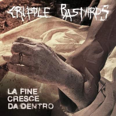 "CRIPPLE BASTARDS: Nächster Track vom ""La fine cresce da dentro"" Album"