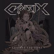"""CRISIX: Video vom """"Against the Odds"""" Album"""