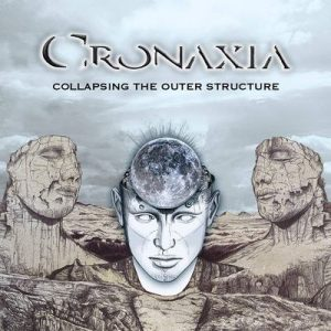 "CRONAXIA: Neues Album und Lyric-Video zu ""Collapsing the Outer Structure"""