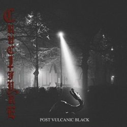"CRUCIFYRE: Neues Album ""Post Vulcanic Black"""