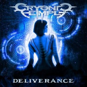 "CRYONIC TEMPLE: Lyric-Video vom ""Deliverance"" Album"