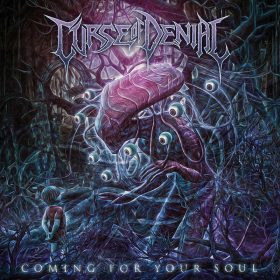 "CURSE OF DENIAL: Neues Blackened Death Album ""Coming For Your Soul"""