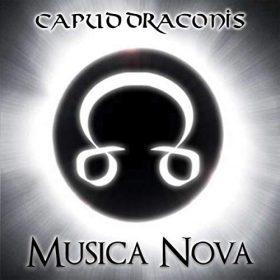 CAPUD DRACONIS: Musica Nova [Eigenproduktion]