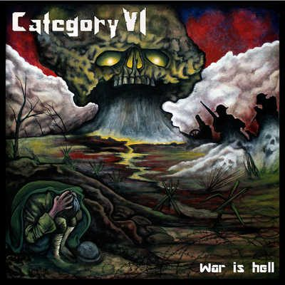 CATEGORY VI: War Is Hell