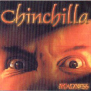 CHINCHILLA: Madness