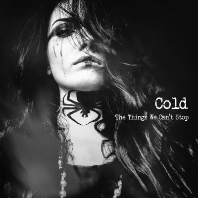 "COLD: neues Video ""Quiet Now"" vom neuen Album ""The Things We Can't Stop"""