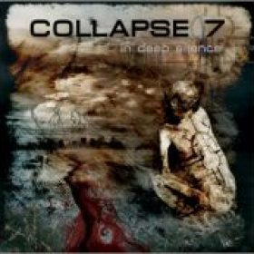 COLLAPSE 7: In Deep Silence
