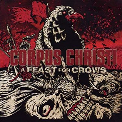 CORPUS CHRISTI: A Feast For Crows