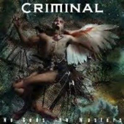 CRIMINAL: No Gods No Masters