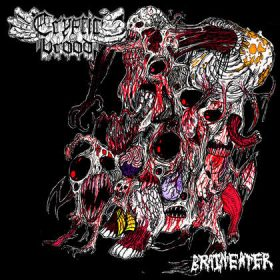 CRYPTIC BROOD: Brain Eater
