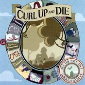 CURL UP AND DIE: But the Past ain´t Through with Us