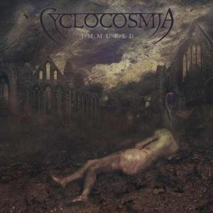 "CYCLOCOSMIA: streamen ""Immured""-EP"