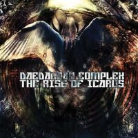 DAEDALEAN COMPLEX: The Rise of Icarus [Re-Release]
