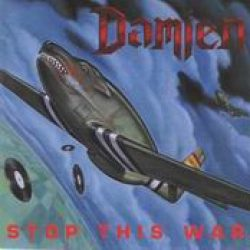 DAMIEN: Stop this war (Re-Release)
